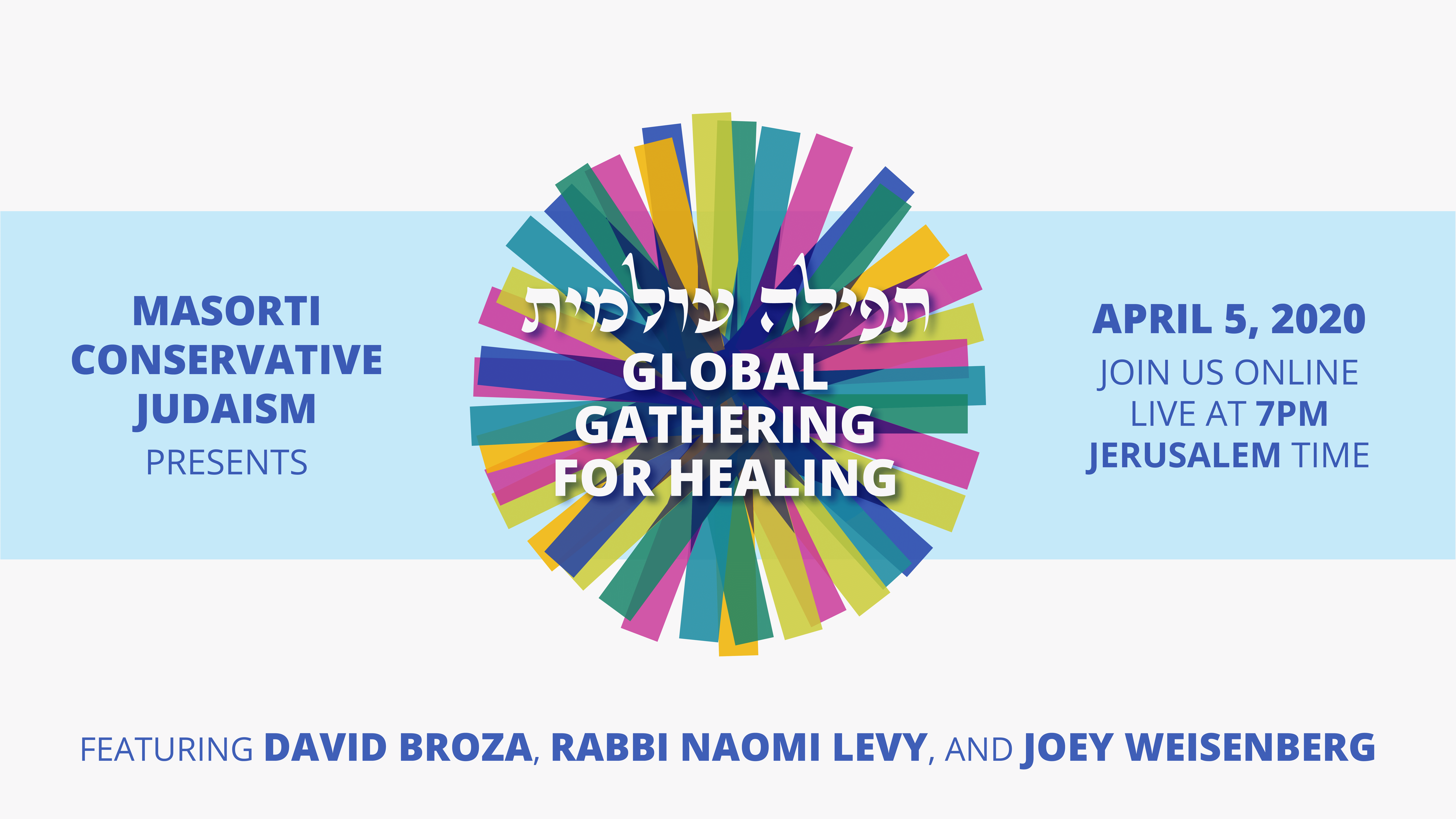 "Masorti/Conservative Judaism Around the World to Unite For Virtual  ""Global Gathering For Healing"""